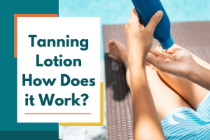 tanning lotion how does it work